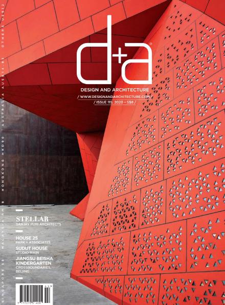 [新加坡版]D+A 建筑室内设计杂志 Issue 115