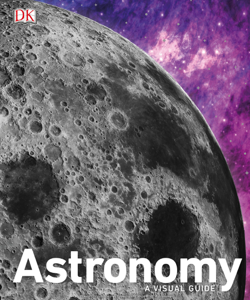 DK Astronomy A Visual Guide Revised