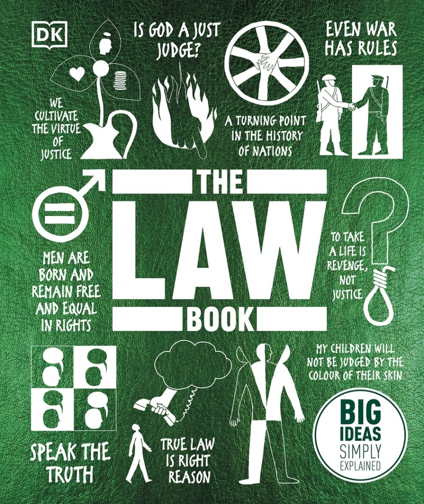The Law Book DK Big Ideas Simply Explained 2020
