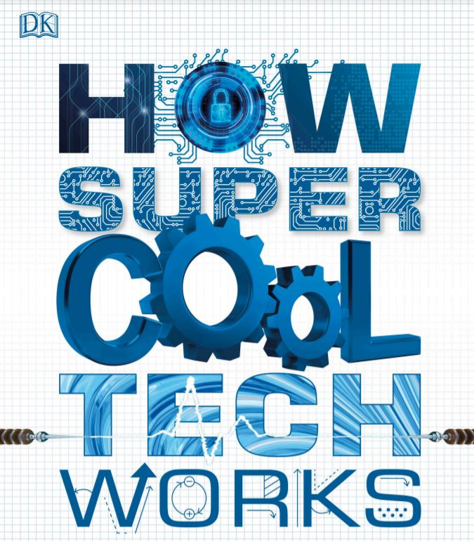 How Super Cool Tech Works by DK2020