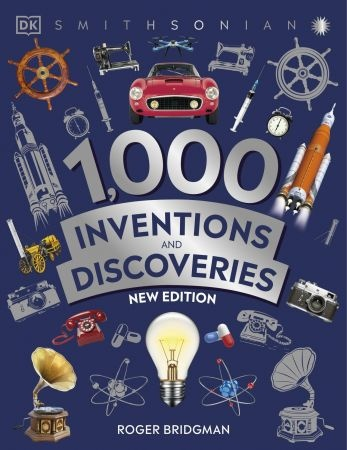 1000InventionsandDiscoveries New Edition by DK