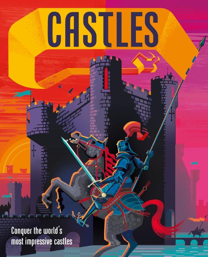 Castles Conquer the world's most impressive castles DK 2020