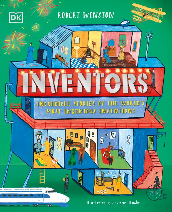 Inventors Incredible stories of the worlds most ingenious inventions DK 2020