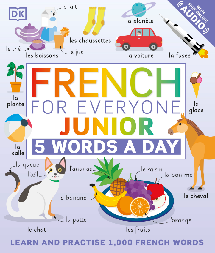 French for Everyone Junior: 5 Words a Day by DK2021
