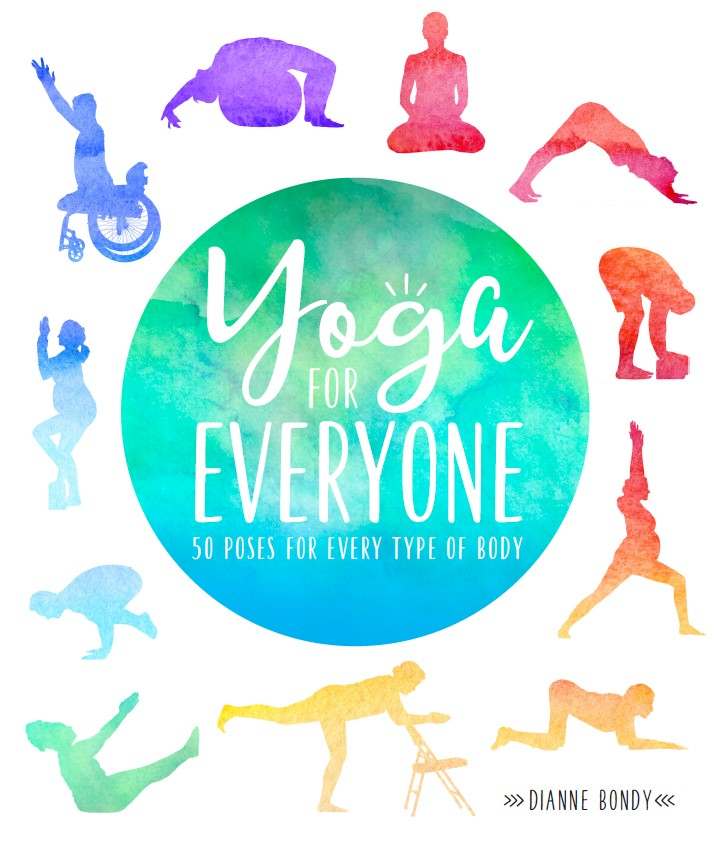 Yoga for Everyone 50 Poses For Every Type of Body by DK