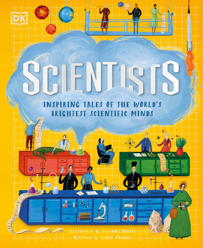 Scientists: Inspiring tales of the world's brightest scientific minds DK2021