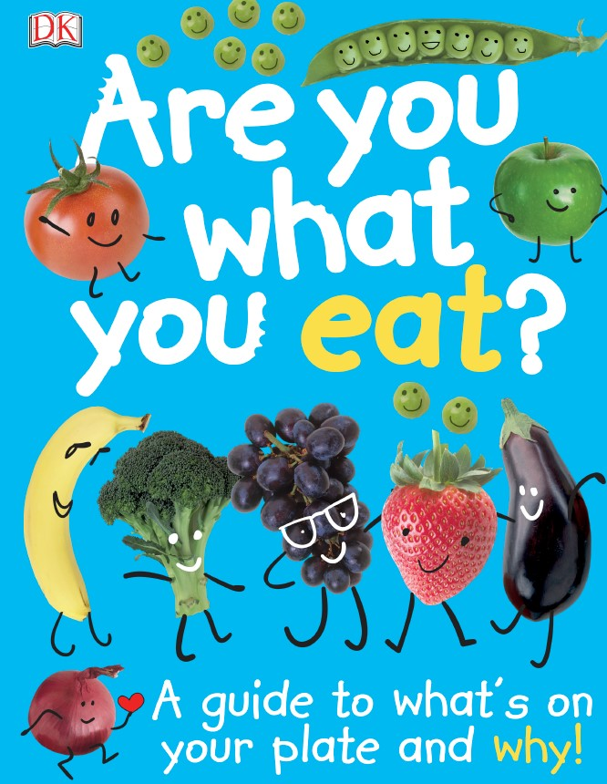 Are You What You Eat by DK