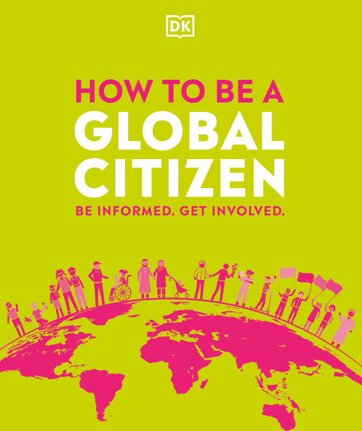 How to be a Global Citizen: Be Informed. Get Involved