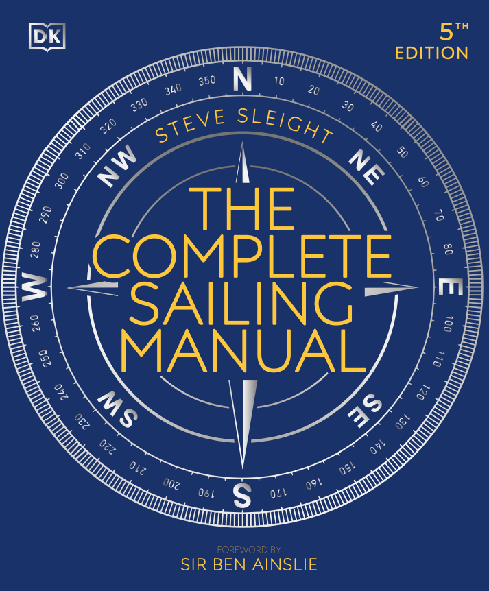 The Complete Sailing Manual by DK 2021